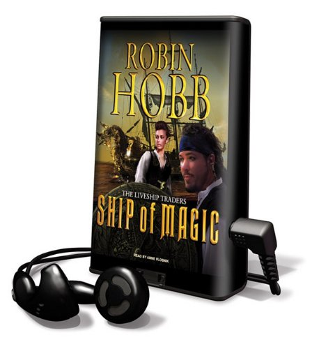 Ship of Magic (Playaway Adult Fiction) (1616578793) by Robin Hobb