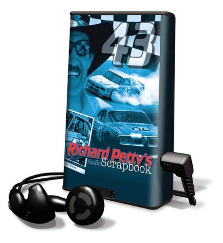 Richard Petty's Audio Scrapbook: Library Edition (Playaway Adult Nonfiction) (9781616579333) by Richard Petty