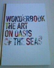 9781616581732: Wonderbook the Art on Oasis of the Seas