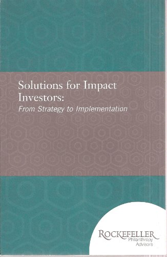 9781616582104: Solutions for Impact Investors: From Strategy to Implementation