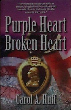 9781616582210: Purple Heart Broken Heart