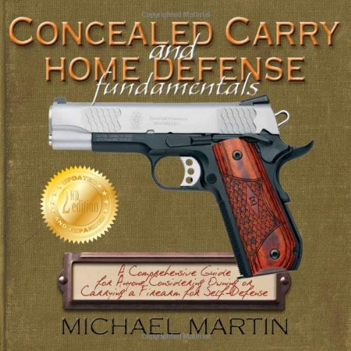 9781616582388: Concealed Carry and Home Defense Fundamentals, 2nd Edition
