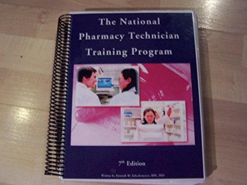 National Pharmacy Technician Training Manual-7th Edition: Kenneth W. Schafermeyer,