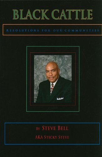 Black Cattle: Resolutions for Our Communities (1616586796) by Bell, Steve