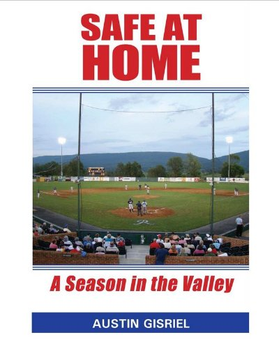 Safe At Home: A Season in the