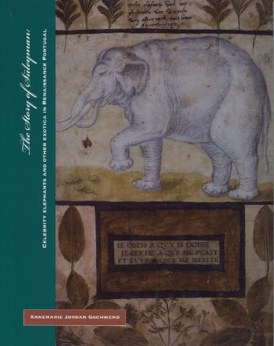 9781616588212: The story of Süleyman : celebrity elephants and other exotica in Renaissance Portugal