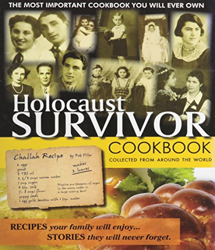 Holocaust Survivor Cookbook: Collected From Around the World: NO AUTHOR GIVEN