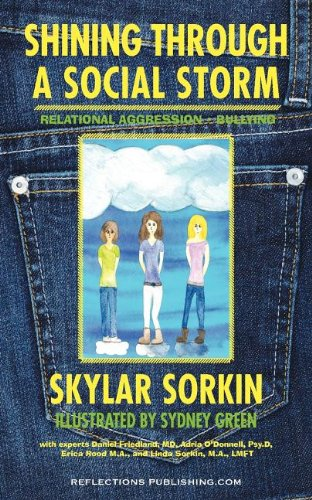 9781616600044: Shining Through a Social Storm: Navigating Through Relational Aggression, Bullying, and Popularity
