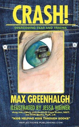 9781616600068: Crash!: Overcoming Fear and Trauma