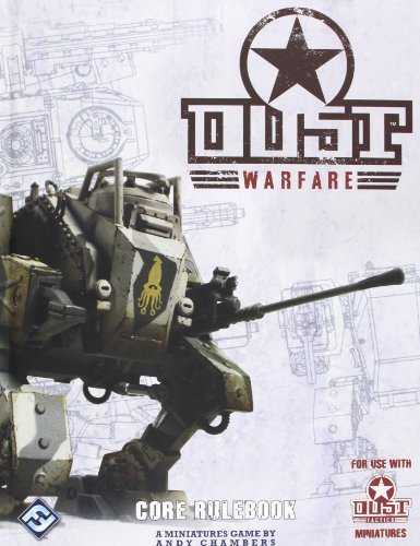 Dust Warfare, Core Rulebook, a Miniatures Game By Andy Chambers for Use with Dust Miniatures: ...