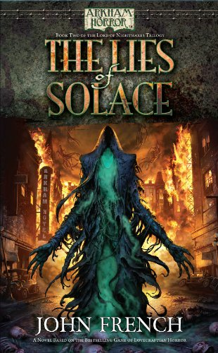 9781616612207: Arkham Horror: The Lies of Solace (Arkham Horror - the Lord of Nightmares Trilogy)