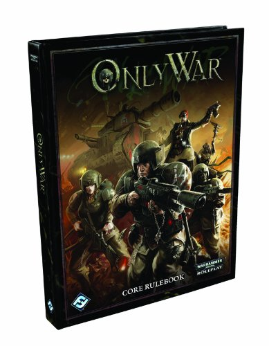 9781616614690: Only War Core Rulebook (Warhammer 40,000 Roleplay)