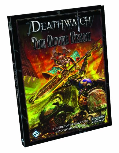 9781616614782: Deathwatch: The Outer Reach (Warhammer 40,000: Deathwatch)