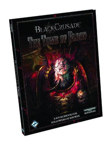 9781616615635: Black Crusade: The Tome of Blood