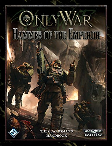 9781616616557: Only War: Hammer of the Emperor (Warhammer 40,000 Poleplay)