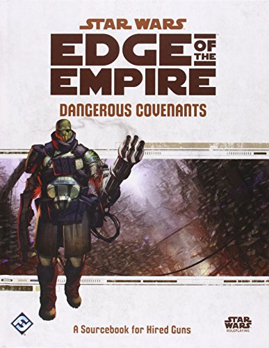 9781616616878: Star Wars Edge of the Empire: Dangerous Covenants Sourcebook