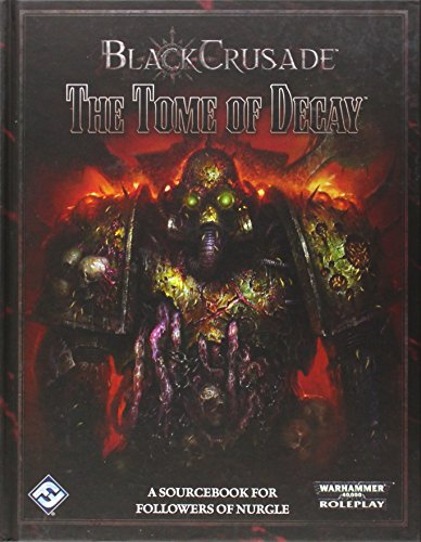 9781616619152: Black Crusade: The Tome of Decay