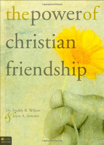 9781616630874: The Power of Christian Friendship