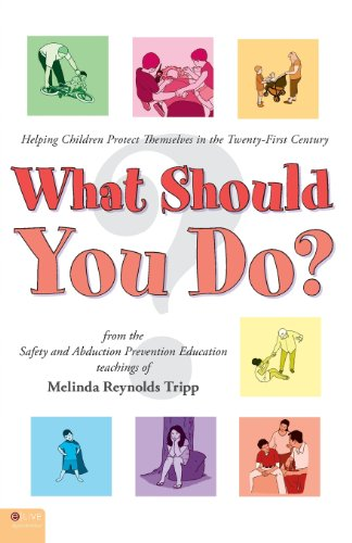 9781616631406: What Should You Do?: Helping Children Protect Themselves in the Twenty-First Century