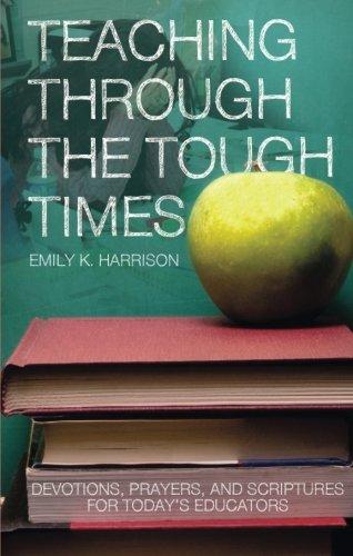 9781616632281: Teaching Through the Tough Times