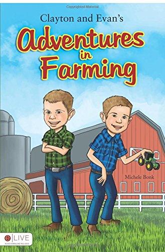 Clayton and Evan's Adventures in Farming: Bonk, Michele