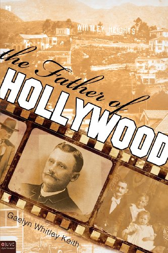 The Father of Hollywood: Keith, Gaelyn Whitley;k8,8