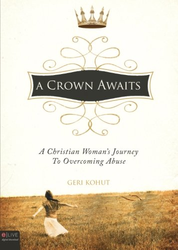 A Crown Awaits: Kohut, Geri