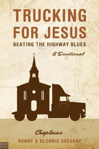 9781616635350: Trucking for Jesus