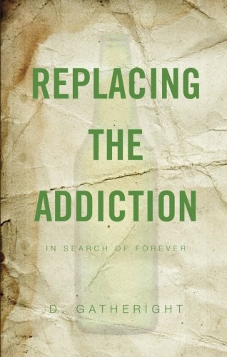 9781616636104: Replacing the Addiction