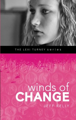 9781616636807: Winds of Change (Lexi Turney)