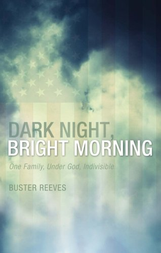 Dark Night, Bright Morning: Buster Reeves, .