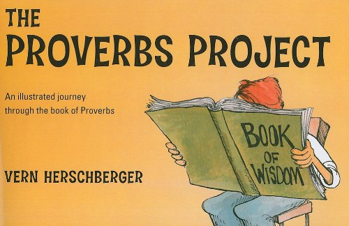 9781616637361: The Proverbs Project: An Illustrated Journey Through the Book of Proverbs