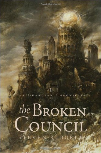 The Broken Council (Guardian Chronicles)