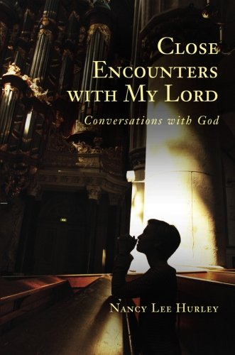9781616638511: Close Encounters with My Lord