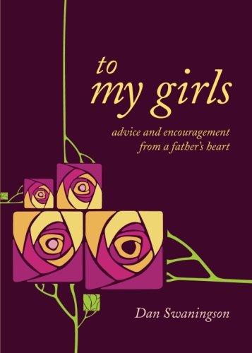 To My Girls: Dan Swaningson