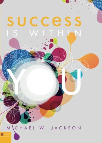 9781616639860: Success Is Within You