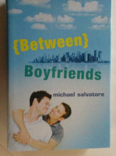 9781616640491: {Between} Boyfriends
