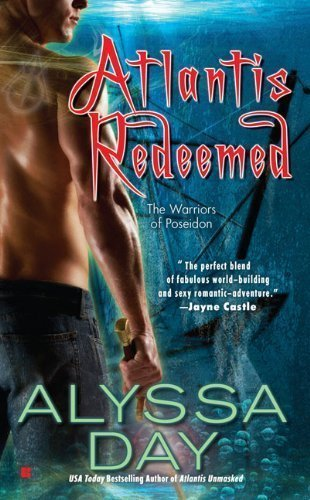 Atlantis Redeemed [Hardcover]: Alyssa Day