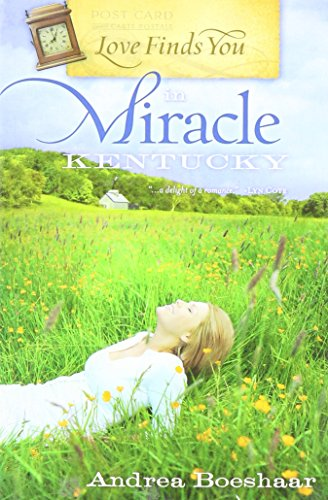 9781616640767: Love Finds You in Miracle KENTUCKY