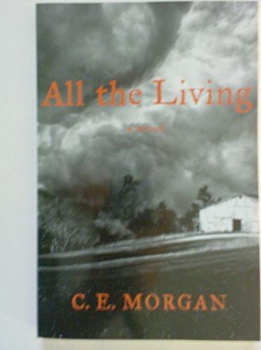 9781616641054: All the Living a Novel