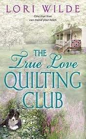 9781616641528: The True Love Quilting Club