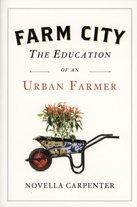 9781616641801: Farm City: The Education of an Urban Farmer