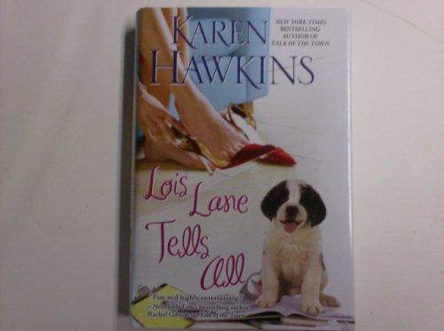 Lois Lane Tells All: Karen Hawkins