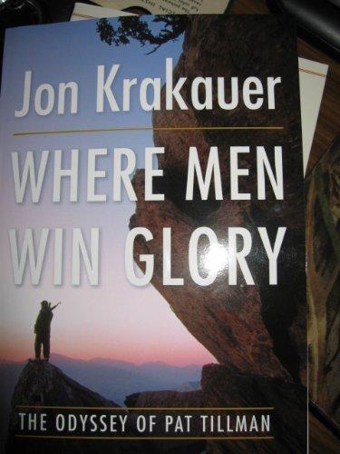 9781616642303: Where Men Win Glory: The Odyssey of Pat Tillman