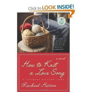 9781616642464: How to Knit a Love Song: A Cypress Hollow Yarn by Rachel Herron (2010-08-02)