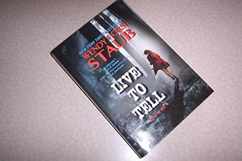 Live To Tell: Wendy Corsi Staub