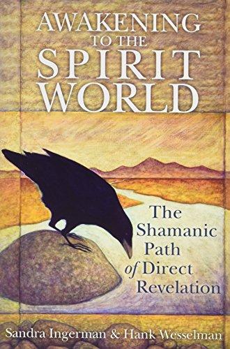 9781616642907: Awakening to the Spirit World: The Shamanic Path of Direct Revelation [With C...