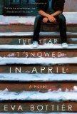 The Year it Snowed in April: Eva Bottier