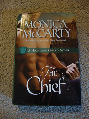9781616643003: The Chief (Hardcover BCE) (Highland Guard, #1)