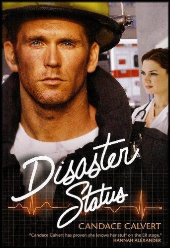 Disaster Status (Mercy Hospital Series No. 2): Candace Calvert